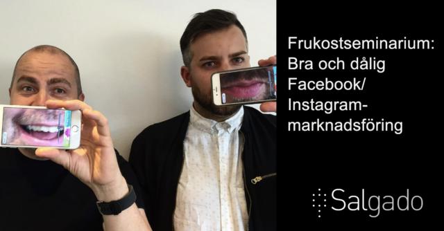Bra och dålig Facebook/Instagram marknadsföring